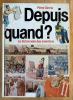 Depuis Quand? Le Dictionnaire des Inventions.. Germa (Pierre).