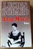 Anne Marie.. Bodard (Lucien).