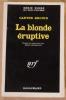 La Blonde éruptive.. Carter Brown .