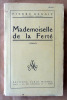 Mademoiselle de La Ferté.. Benoit (Pierre).