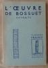 L'oeuvre de Bossuet. Extraits.. [Georges Hacqard].