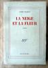 La Neige et La Fleur.. Chamson (André).