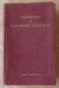 Grammaire de L'Académie Française.. [Collectif].