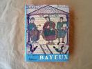 """La Tapisserie de Bayeux et la Manière de Vivre au Onzième siècle. """"La Nuit des Temps"""".. Bertrand (Simone), conservateur de la tapisserie de Bayeux."""