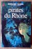 Pirates du Rhône.. Clavel (Bernard).