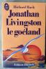 Jonathan Livingston le Goeland. Edition illustrée.. Bach (Richard).