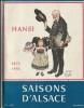 Saisons d'Alsace n°1 : Numéro spécial, entièrement consacré à Jean-Jacques Waltz dit Hansi 1873-1951.. ( Alsace ) - Jean-Jacques Waltz dit Hansi - ...