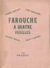 Farouche à quatre feuilles. ( Un des 1400 exemplaires numérotés sur vélin de lana ).. André Breton - Julien Gracq - Lise Deharme - Jean Tardieu.