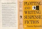 """Plotting and Writing Suspense Fiction. ( Avec magnifique dédicace en anglais de Patricia Higsmith à  Renée """" Kitty Swanson """" Narcejac ).. ( ..."""