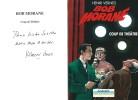 Coup de théâtre. ( Dédicacé ). ( Bob Morane ) - Henri Vernes.