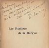 Les Mystères de la Morgue ou les Fiancés du IVe arrondissement. ( Dédicacé ). Francis Carco - Pierre  Mac Orlan - Gus Bofa.