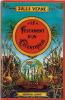 Le Testament d'un Excentrique ( avec carte jeu de l'oie ).. ( Philippe Druillet ) - Jules Verne.