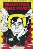 Meurtres chez Pavot ( orthographié par erreur Pivot ). Satire littéraire, politique et policière.. ( Pastiche Apostrophes ) - Bernard Pivot - Anonyme ...