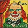 Les Clowns, Livre-disque.. ( Cirque - Disques ) - Serge Goudimine - Martial Hippolyte de Récapet.