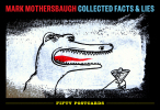 Mark Mothersbaugh: Collected Facts & Lies.. ( Illustration ) - Mark Mothersbaugh