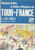 Histoires drôles et drôles d'histoires du tour de France, racontées à Nounouchette.. ( Cyclisme ) - René Pellos - Abel Michéa.