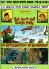 Retro Spective Bob Morane. Les inédits de Henri Vernes et Gérald Forton, tome 1 : Les Loups sont sur la Piste - La Malédiction de Nosferat.. ( Bob ...