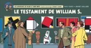 Le Testament de William S. ( Version Strip à l'Italienne, tirage limité ). ( Edgar Pierre Jacobs - Blake & Mortimer ) - André Juillard - Yves Sente.