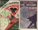 Le Secret de la Marquise - Une Mission Secrète.. Gustave Le Rouge - Bécan.