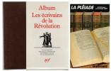 Album Les écrivains de la Révolution.. ( Album Pléïade ) - Pierre Gascar.