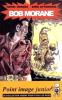Bob Morane n° 2 avec aquarelle originale signée par Attanasio.. ( Bob Morane ) - Vernes Henri - Attanasio Dino.