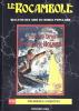 Le Rocambole. Bulletin des Amis du Roman Populaire n° 22 : Premières enquêtes.. Frédéric Dard - Sherlock Holmes - Georges Simenon - Maurice Leblanc.