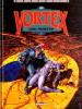 Campbell, voyageur du temps n° 1: Vortex  ( Dédicacé ). (  Bande dessinée ) - Stan.