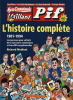 Mon Camarade, Vaillant, Pif, L'Histoire complète. 1901-1994. Les journaux pour enfants de la mouvance communiste et leurs BD exceptionnelles. ( Avec ...