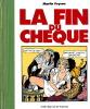 La fin du chèque.. ( Bande dessinée publicitaire ) - Veyron Martin.