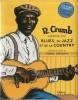 Héros du Blues, du Jazz et de La Country. Complet du Cd Audio de 21 titres choisis par Robert Crumb. . ( Musique Jazz - Blues - Bande dessinée ) - ...