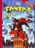 Intégrale Fantax, tome 1 : Numéros 1 à 8, 1946-1947. Les origines de Fantax, le Gentleman Fantôme, d'après les reportages de J.K. Melwyn-Nash. ( ...