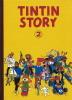 Hommage à Hergé : Tintin Story 2.. ( Bande dessinée ) - Hergé - Anonyme.