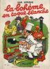 La Bohème en Toque Blanche. ( Dédicacé avec carte postale de Sam Letrone ). ( Gastronomie ) - Sam Letrone - Pierre Pascaud.