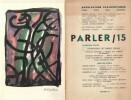 Revue Parler / 15 du printemps 1963, bien complète de la lithographie en couleurs de Robert Helman.. ( Surréalisme - Revues ) - André Breton - Eugène ...