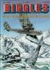 Biggles, Pilote de la R.A.F et Détective de l'Air, tome 13 : Neiges Mortelles. ( Avec superbe dessin original signé de Eric Loutte ).. ( Bandes ...