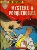 Ric Hochet, tome 2 - Ric Hochet dans : Mystère à Porquerolles. ( Dédicacé ). ( Bande dessinée ) - Tibet - André-Paul Duchâteau - Mittëi.
