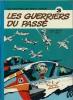 Les Petits Hommes n° 3 : Les Guerriers du Passé. . ( Bande dessinée ) - Pierre Seron - Hao.