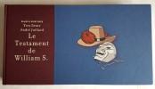 Le Testament de William S. ( Tirage de tête, à 500 exemplaires numérotés et signés, par  André Juillard et Yves Sente + ex-libris signé, par  André ...