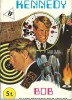 Kennedy, n° 5 : Bob ( Bande Dessinée en Petit Format ). ( Bande dessinée ) - Anonyme.