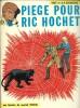 Piège pour Ric Hochet.. ( Bande dessinée ) - Tibet - André-Paul Duchâteau - Mittëi.