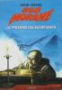 La Pyramide des Ratapignata. ( Dédicacé ). ( Bob Morane ) - Henri Vernes.