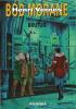 Brutux. ( Dédicacé ).. ( Bob Morane ) - Brice Tarvel - Henri Vernes.