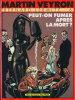 Bernard Lermite, tome 6 : Peut-on fumer après la mort ?. ( Dédicacé ).. ( Bande dessinée ) - Martin Veyron.
