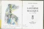 La Lanterne Magique. ( Dédicacé + dessin original de Louis James ). Anne Green - Didier Mesnil - Louis James.
