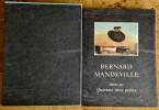 Bernard Mandeville illustré par quarante deux poètes.  ( Tirage numéroté, signé, avec 8 lithographies signées et une belle dédicace autographe ).. ( ...