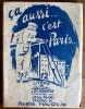 Ça aussi... C'est París. ( Un des 75 exemplaires numérotés sur hollande contresignés par Jacques Lechantre ).. ( Prostitution - Paris ) -  Jacques ...