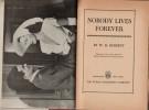 Nobody Lives Forever. ( Photoplay Edition ). . ( Cinéma - Livres Photoplay Edition - Littérature en Anglais ) - William Riley Burnett - John Garfield ...