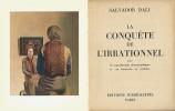 La Conquête de l'Irrationnel. ( Dédicacé ). Salvador Dali.