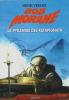 La Pyramide des Ratapignata. ( Dédicacé ).. ( Bob Morane ) - Henri Vernes.