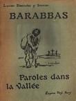 Barabbas, Paroles dans la Vallée.. ( Steinlen ) - Lucien Descaves.